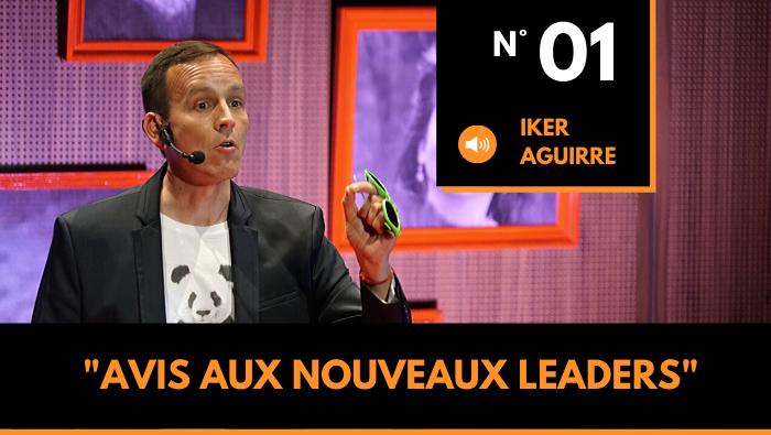 Episode n°1: Avis aux nouveaux Leaders !