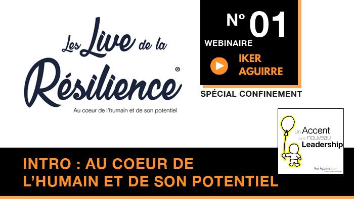 Live de la Résilience : Webinaire 1  | Replay et Ressources