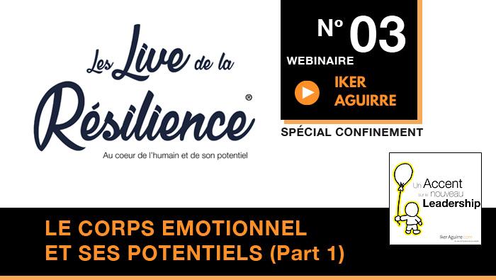 Live de la Résilience : Webinaire 3  | Replay et Ressources