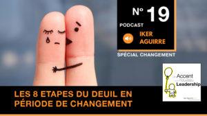 Podcast Episode 19 - Huit étapes du deuil en période de changement